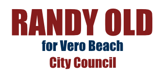 Randy Old for Vero Beach City Council